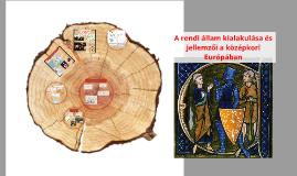 A rendi állam kialakulása és jellemzői a középkori Európában