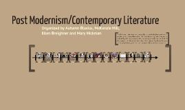 Copy of Post Modernism/Contemporary Literature Presentation