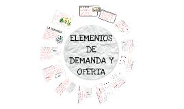 Copy of Elementos de demanda y oferta