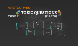 Copy of TOEIC QUESTIONS PART 5 THUYHOHO