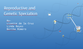 Reproductive and Genetic Speciation