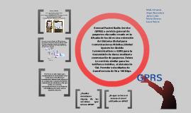 GPRS (General Packet Radio Service o Servicio General de Paquetes Vía Radio