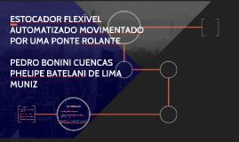 ESTOCADOR FLEXÍVEL AUTOMATIZADO MOVIMENTADO POR UMA PONTE RO