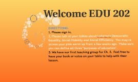 Welcome EDU 202