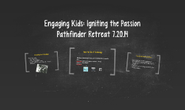 Engaging Kids: Igniting the Passion