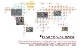 PROJECTS WORLDWIDE