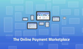 Copy of The Online Payment Marketplace