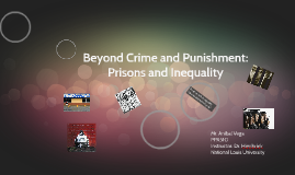 Copy of Beyond Crime and Punishment: Prisons and Inequality