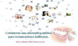 Copy of Ceromeros: una alternativa estetica para restauraciones indirectas