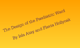Designing of the paediatric Ward