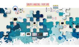 Understanding structure