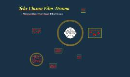 Teks Ulasan Film/Drama - Menganalisis