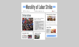 Morality of Labor Strike
