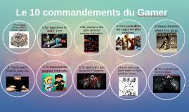 Copy of Le 10 commandements du Gamer
