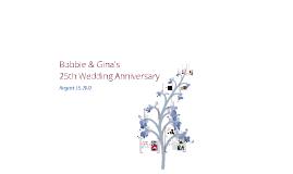 Bobbie and Gina's 25th Wedding Anniversary