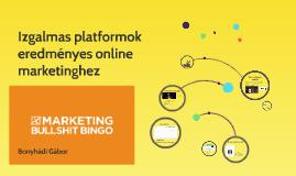 Izgalmas platformok eredményes online marketinghez