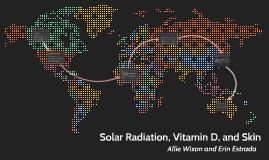 Solar Radiation, Vitamin D, and Skin