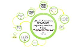 Copy of DESARROLLO DE LAS ACTIVIDADES, Programa de Salud Ocupacional