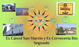 Ex Cárcel San Martín y Ex Cervecería