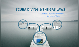 gas laws and scuba diving Charles' law does not relate to scuba diving charles' law is often  the  pressure of a gas is directly proportional to its temperature p∝t or.