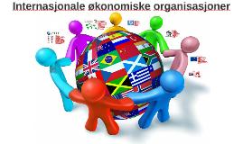 Internasjonale økonomiske organisasjoner