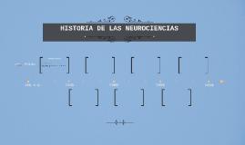 HISTORIA DE LAS NEUROCIENCIAS
