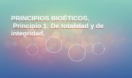 PRINCIPIOS BIOÉTICOS.