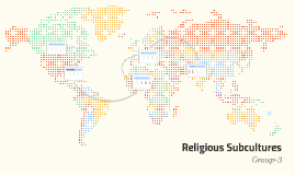 Copy of Religious Subcultures and Their Dietary Habits