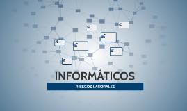 RIESGOS LABORALES DE UN INFORMÁTICO