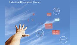 12/6 Industrial Revolutions Causes