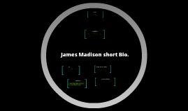 Biography James Madison