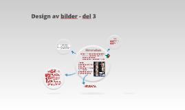 Design av bilder - del 3