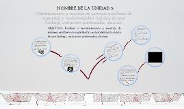Copy of UNIDAD DE TRABAJO Nº 3: ASIGNATURA / MÓDULO:  Sistemas de Seguridad y Confortabilidad