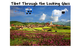 2 Tibet Through the Looking Glass
