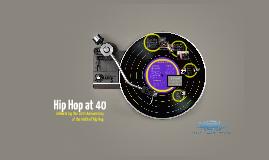 Hip Hop at 40