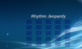 Rhythm Jeopardy