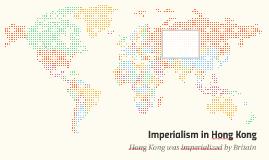 Imperialism in Hong Kong