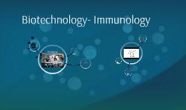 Biotechnology- Immunology