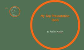 My Top Presentation Tools