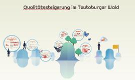 Qualitätssteigerung im Teutoburger Wald