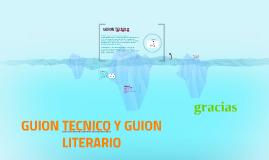 Copy of GUION TECNICO Y GUION LITERARIO