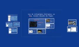 Copy of Uso de Integrales Múltiples en Ing. Civil: Diseño de Vigas.