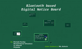 Bluetooth based digital Notice board with display on Scrolli