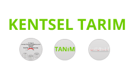 Copy of KENTSEL TARIM