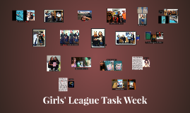 Girls' League Task Week