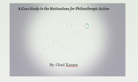 A Case Study in the Motivations for Philanthropic Action