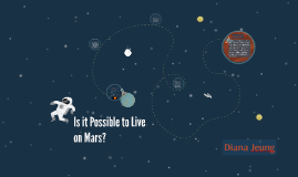 Is it Possible to Live on Mars?