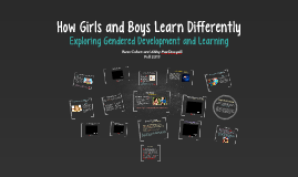How Girls and Boys Learn Differently