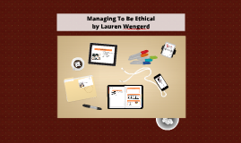 Managing To Be Ethical