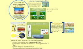"""Clase N°6: """"El espacio geográfico y las zonas naturales de C"""